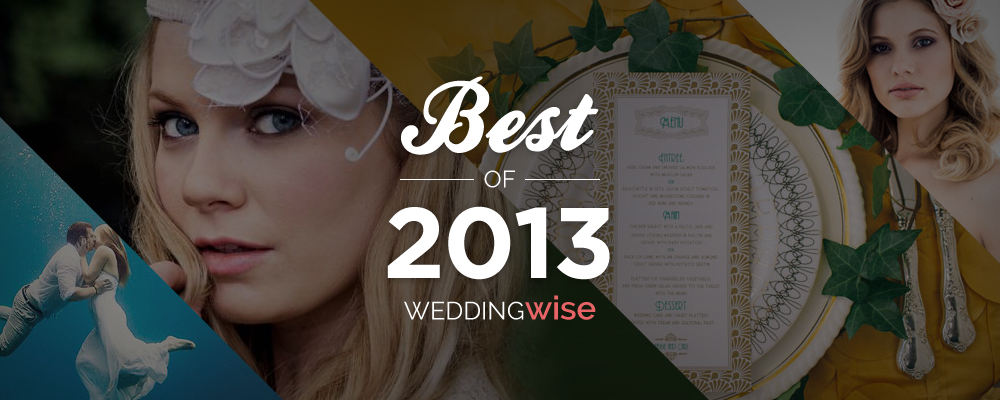 WeddingWise Awards - Best of 2013 - WeddingWise Articles