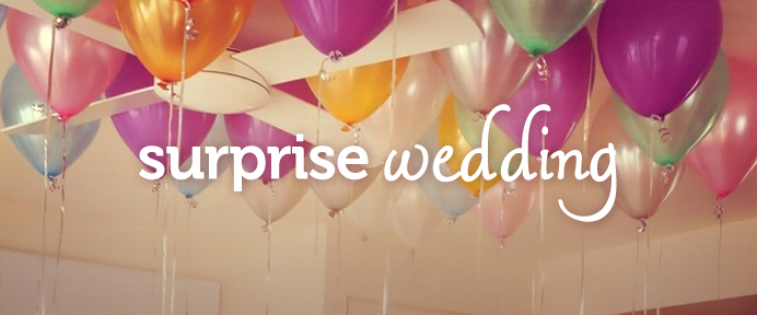 How to Organise a Surprise Wedding - WeddingWise Articles