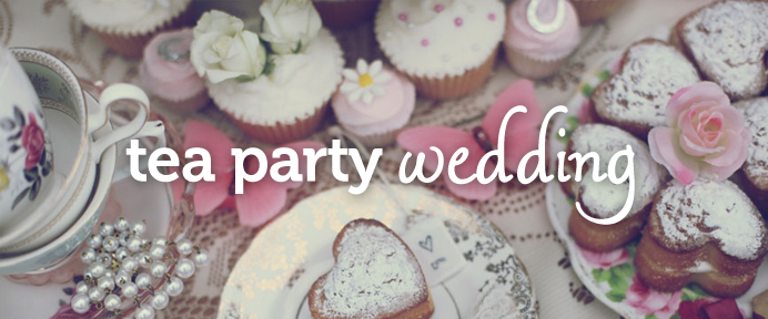 Planning a tea party wedding reception - WeddingWise Articles