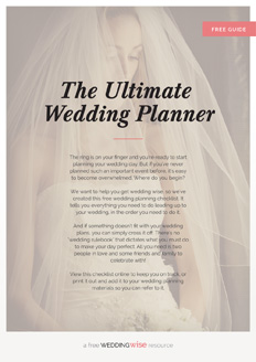 The ring is on your finger and you're ready to start planning your wedding day. But if you've never planned such an important event before, it's easy to become overwhelmed. Where do you begin?  We want to help you get wedding wise, so we've created this free wedding planning checklist. It tells you everything you need to do leading up to your wedding, in the order you need to do it.  And if something doesn't fit with your wedding plans, you can simply cross it off. There's no